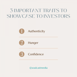 3 important traits to showcase to investors
